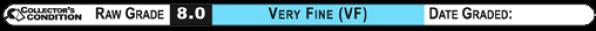 8.0 VERY FINE (VF): Raw Grade Label