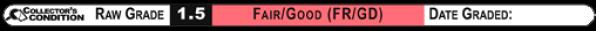 1.5 FAIR/GOOD (FR/GD): Raw Grade Label